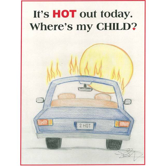 Poster Reminds Parents To Check For Kids In Hot Cars The Lima News